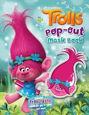 Trolls Pop Out Mask Book