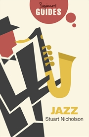 Jazz: A Beginner's Guide | Paperback Book
