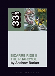 Pharcydes Bizarre Ride II Pharcyde | Paperback Book