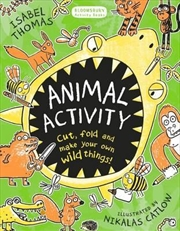Animal Activity: Cut, fold and make your own wild things | Paperback Book