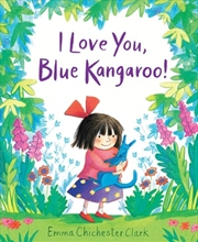 I Love You, Blue Kangaroo! | Board Book