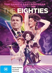 Eighties, The