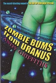 Zombie Bums From Uranus   Paperback Book