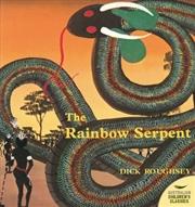 Rainbow Serpent   Paperback Book