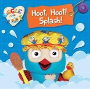 Giggle And Hoot: Hoot Splash | Cloth Book