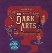 J.K. Rowling's Wizarding World - The Dark Arts: A Movie Scrapbook | Hardback Book