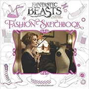 Fantastic Beasts and Where to Find Them: Fashion Sketchbook | Paperback Book
