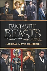 Fantastic Beasts and Where to Find Them: Magical Movie Handbook | Paperback Book