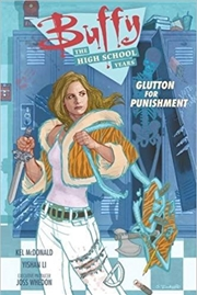 Buffy High School Years: Glutt | Paperback Book