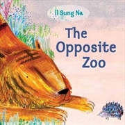 The Opposite Zoo | Board Book