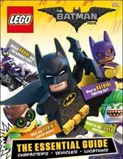 Lego Batman Movie Essential Gu