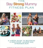 Stay Strong Mummy Fitness Plan | Paperback Book