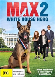 Max 2 - White House Hero