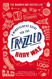 A Mindfulness Guide for the Frazzled | Paperback Book
