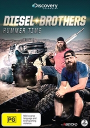 Diesel Brothers - Hummer Time
