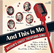 And This Is Me - Britain's Finest Thespians Sing | CD