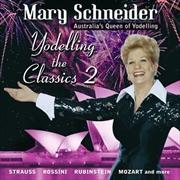 Yodelling The Classics - Vol 2 | CD