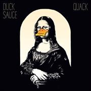 Quack - Duck Sauce | CD