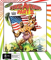Toxic Avenger -  Part II, The