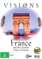 Visions Of France And The Great Cities Of Europe