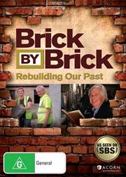 Brick By Brick - Rebuilding Our Past