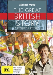 Michael Wood - The Great British Story - A People's History   DVD
