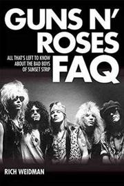 Guns N Roses Faq: All That's