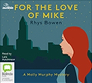 For The Love Of Mike | Audio Book