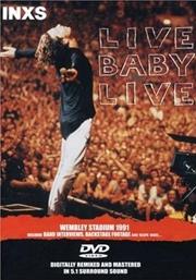 Live Baby Live - Wembley Stadium 1991