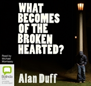 What Becomes of the Broken Hearted? | Audio Book