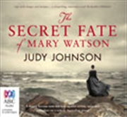 Secret Fate Of Mary Watson   Audio Book