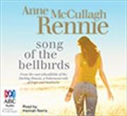 Song Of The Bellbirds   Audio Book