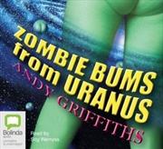 Zombie Bums From Uranus | Audio Book