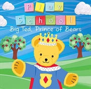Big Ted The Prince Of Bears