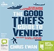 Good Thiefs Guide To Venice