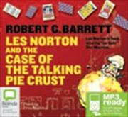 Les Norton And The Case Of The Talking Pie Crust | Audio Book
