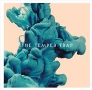 Temper Trap (Deluxe Edition)