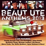 Beaut Ute Anthems 2013