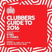 Ministry Of Sound Clubbers Guide To 2016