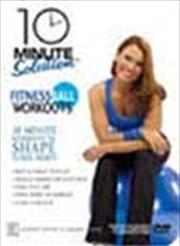 Ten Minute Solution: Fitness Ball Workout | DVD