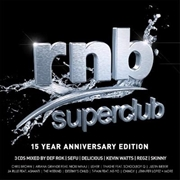 RnB Superclub - 15 Year Anniversary Edition