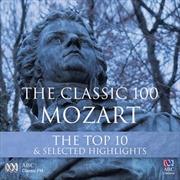 Classic 100 - Mozart