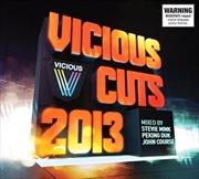 Vicious Cuts 2013