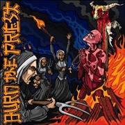 Burn The Priest | CD