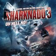 Sharknado 3: Oh Hell No   Vinyl