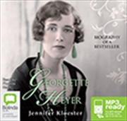 Georgette Heyer Biography Of A