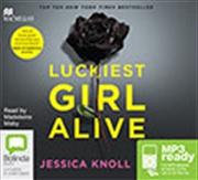 Luckiest Girl Alive | Audio Book