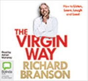 Virgin Way: How To Listen Learn Laugh & Lead | Audio Book