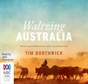 Waltzing Australia Stories