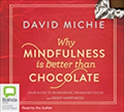 Why Mindfulness Is Better Than Chocolate | Audio Book